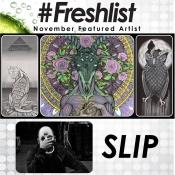 #Freshlist Artist - SLIP