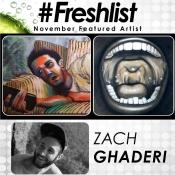 #Freshlist Artist - Zach Ghaderi