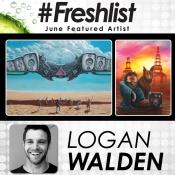#Freshlist Artist - Logan Walden