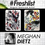 #Freshlist Artist - Meghan Dietz