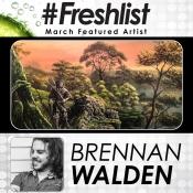 #Freshlist Artist - Brennen Walden