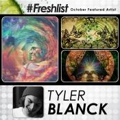 Freshlist Artist OCT 29 - Tyler Blanck